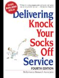 Delivering Knock Your Socks Off Service