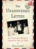The Unanswered Letter: One Holocaust Family's Desperate Plea for Help