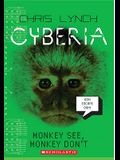 Monkey See, Monkey Don't (Cyberia, Book 2)