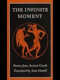 The Infinite Moment: Greek Poetry