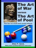 The Art of War versus The Art of Pool: How Sun Tzu would play pocket billiards