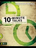 10-Minute Talks: 24 Messages Your Students Will Love [With CDROM]