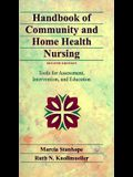 Handbook of Community and Home Health Nursing: Tools for Assessment, Intervention, and Education