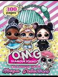 O.M.G. Glamour Squad: Coloring Book For Kids: MEGA COLLECTION