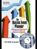 The Kaizen Event Planner: Achieving Rapid Improvement in Office, Service, and Technical Environments [With CDROM]