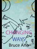 Changing Ways