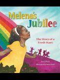 Melena's Jubilee: The Story of a Fresh Start