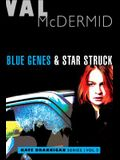 Blue Genes and Star Struck: Kate Brannigan Mysteries #5 and #6