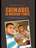 Cain and Abel in Modern Times