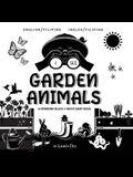 I See Garden Animals: Bilingual (English / Filipino) (Ingles / Filipino) A Newborn Black & White Baby Book (High-Contrast Design & Patterns)