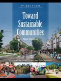 Toward Sustainable Communities: Solutions for Citizens and Their Governments - Fourth Edition
