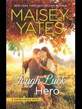 Tough Luck Hero: A Western Romance