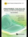 Fractional Calculus: Models and Numerical Methods (Second Edition)