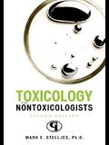 Toxicology for Nontoxicologists