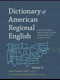 Dictionary of American Regional English, Volume VI: Contrastive Maps, Index to Entry Labels, Questionnaire, and Fieldwork Data