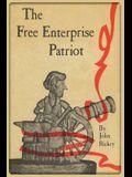 The Free Enterprise Patriot