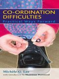 Co-Ordination Difficulties: Practical Ways Forward