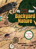 My First Book about Backyard Nature: Ecology for Kids!