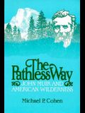 The Pathless Way, 1983