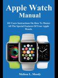 Apple Watch Manual
