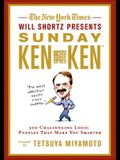 The New York Times Will Shortz Presents Sunday Kenken: 300 Challenging Logic Puzzles That Make You Smarter