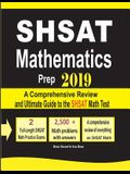 SHSAT Mathematics Prep 2019: A Comprehensive Review and Ultimate Guide to the SHSAT Math Test
