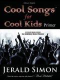 Cool Songs for Cool Kids (primer level)