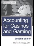 Accounting for Casinos and Gaming: Second Edition
