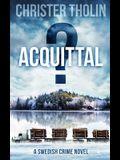 Acquittal?: A Swedish Crime Novel