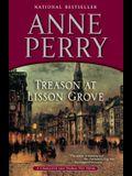 Treason at Lisson Grove: A Charlotte and Thomas Pitt Novel
