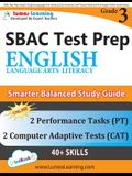 SBAC Test Prep: Grade 3 English Language Arts Literacy (ELA) Common Core Practice Book and Full-length Online Assessments: Smarter Bal