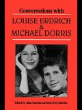 Conversations with Louise Erdrich and Michael Dorris