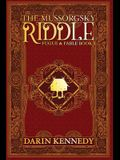 The Mussorgsky Riddle: Fugue & Fable - Book One