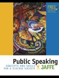 Public Speaking: Concepts and Skills for a Diverse Society [With CDROM and Infotrac]