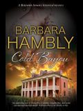 Cold Bayou: A Historical Mystery Set in New Orleans
