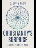 Christianity's Surprise: A Sure and Certain Hope