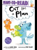 Cat Has a Plan: Ready-To-Read Ready-To-Go!