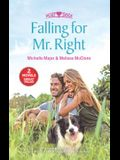 Falling for Mr. Right: Still the OneHis Proposal, Their Forever