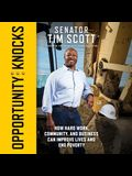 Opportunity Knocks Lib/E: How Hard Work, Community, and Business Can Improve Lives and End Poverty