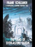 The Land of Everlasting Gloom: Napoleon's Vampire Hunters 3