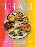 Thali: A Joyful Celebration of Indian Home Cooking