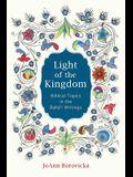 Light of the Kingdom: Biblical Topics in the Baha'i Writings