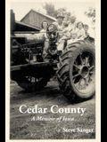 Cedar County: A Memoir of Iowa