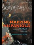 Mapping Hispaniola: Third Space in Dominican and Haitian Literature