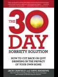The 30-Day Sobriety Solution: How to Cut Back