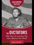 The Dictators: Who They Are and How They Have Influenced Our World