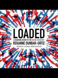 Loaded Lib/E: A Disarming History of the Second Amendment
