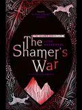 The Shamer's War: Book 4