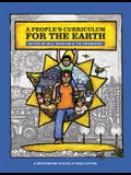 A People's Curriculum for the Earth Teaching about the Environmental Crisis
