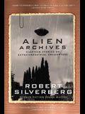 Alien Archives: Eighteen Stories of Extraterrestrial Encounters